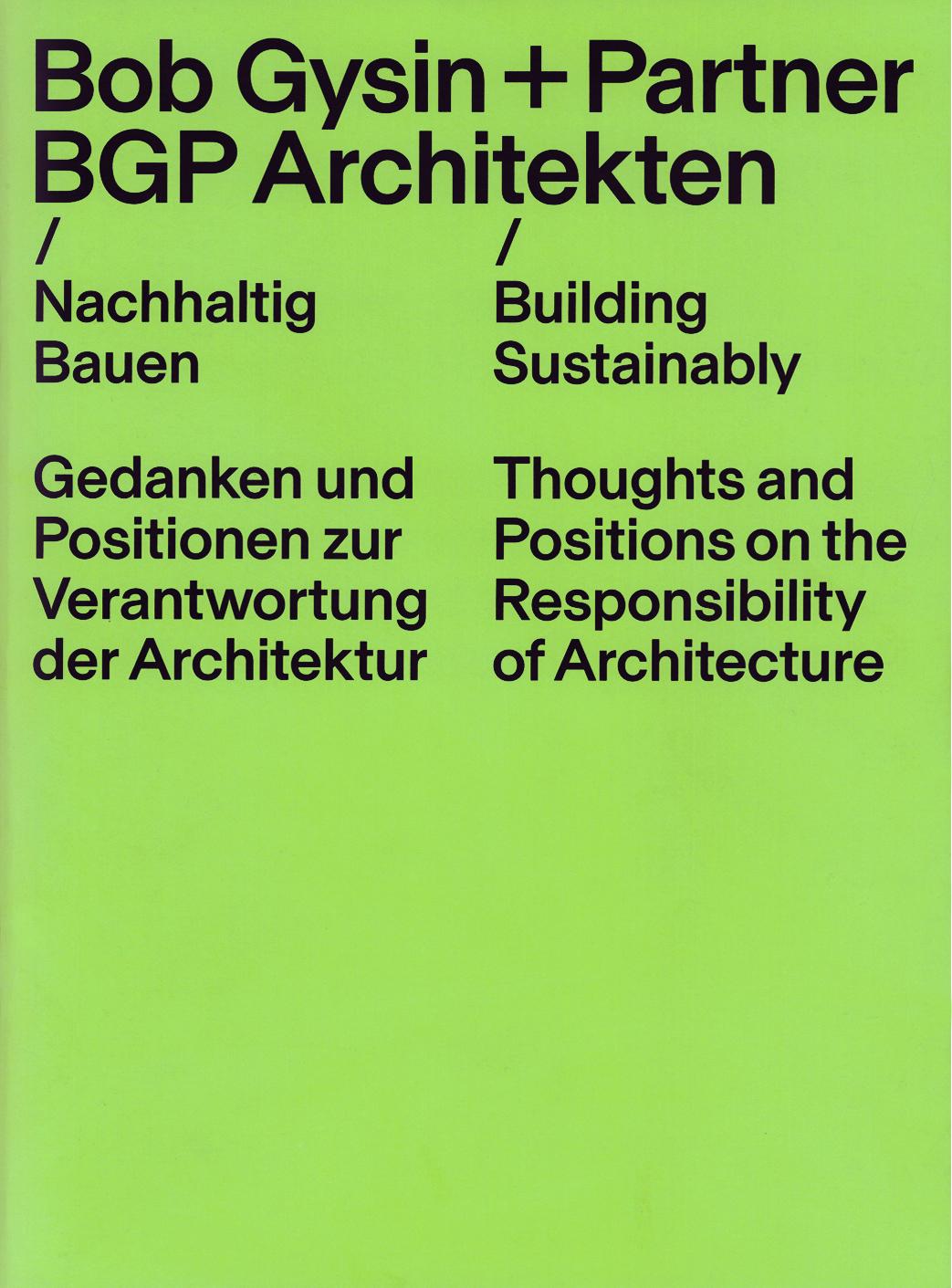Nachhaltig Bauen nachhaltig bauen bob gysin partner bgp